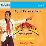 Agni Paravatham songs