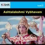 Ashtalakshmi Vybhavamu songs