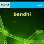 Bandhi songs