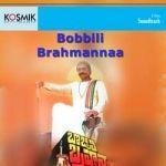 Bobbili Brahmannaa songs