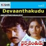 Devaanthakudu songs