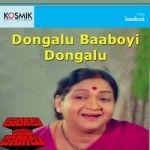 Dongalu Baaboyi Dongalu songs