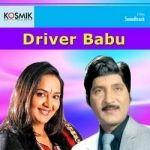Driver Babu songs