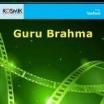 Guru Brahma songs