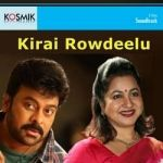 Kirai Rowdeelu songs