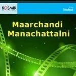 Maarchandi Manachattalni songs