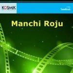 Manchi Roju songs
