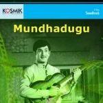 Mundhadugu songs