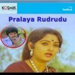 Pralaya Rudrudu songs