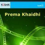 Prema Khaidhi songs