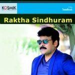 Raktha Sinduram songs