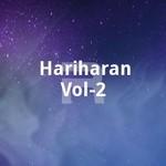 Hariharan Vol - 2 songs