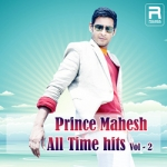 Prince Mahesh's All Time Hits - Vol 2 songs