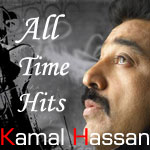 Kamal Hassan - All Time Hits - Vol 1 songs