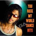 You Rock My World - Dance Hits songs