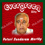 Veturi Sundaram Murthy Evergreen Hits - Vol 5 songs