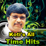 Koti's All Time Hits - Vol 1 songs