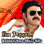 Lux Pappa...Balakrishna Mass Hits - Vol 1 songs
