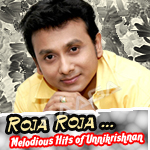 Roja Roja... Melodious Hits of Unnikrishnan songs