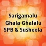 Sarigamalu Ghala Ghalalu - SPB & Susheela