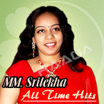 All Time Hits Of MM. Srilekha songs