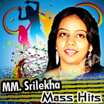 Mass Hits Of MM. Srilekha - Vol 2 songs