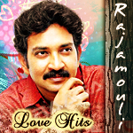 Unforgettable Love Songs Of Rajamouli songs