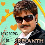 Love Songs of Srikanth songs
