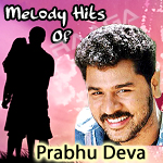Melody Hits Of Prabhu Deva songs
