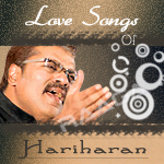 Love Songs Of Hariharan songs