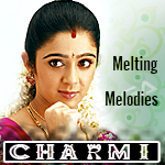 మెల్టింగ్ మెలోడీస్ - ఛార్మి songs