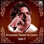 Sirivennela Penned for Lovers - Vol 1 songs