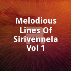 Melodious Lines Of Sirivennela - Vol 1 songs