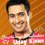 Soothing Melodies Of Uday Kiran songs