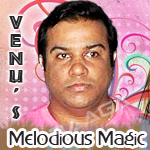 Venu's Melodious Magic songs