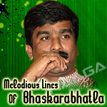Melodious Lines Of Bhaskarabhatla songs