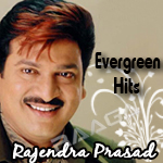Evergreen Hits Of Rajendra Prasad songs