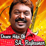 Dance Hitz Of SA. Rajkumar songs