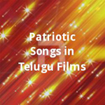 Patriotic Songs in Telugu Films songs