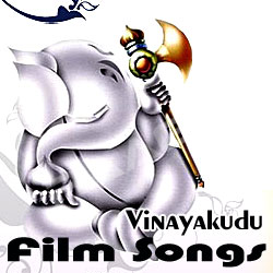 Vinayakudu Film Songs songs