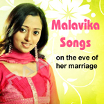 Malavika Songs - On The Eve Of Her Marriage songs