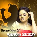 Breezy Hits Of Ranina Reddy songs