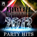 2013 Party Hits songs