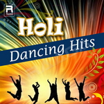 Holi Dancing Hits - Rangu Rabba Rabba songs
