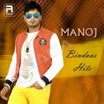 Manoj - Bindaas Hits songs