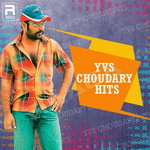 YVS Chowdary Hits songs