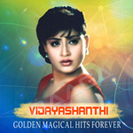 Vijaya Shanti - Golden Magical Hits Forever songs