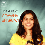 The Voice Of Sravana Bhargavi songs