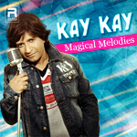 Kay Kay - Magical Melodies songs