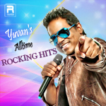 Yuvan's Alltime Rocking Hits songs